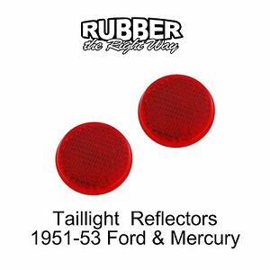 1951 1953 Ford Mercury Taillight Reflector Pair
