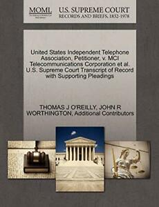 United States Independent Telephone Association  O'REILLY  J PF