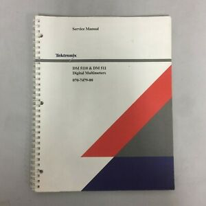 Tektronix Dm5110 And Dm511 Digital Multimeters Service Manual p n 070 7479 00
