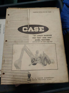 Case 22 Utility Backhoe For 430 And 440 Wheel Tractors Parts Catalog No A691
