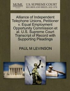 Alliance of Independent Telephone Unions  Petit  LEVINSON  M