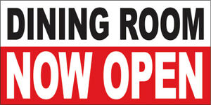 18x36 Inch Dining Room Now Open Vinyl Banner Sign Wrb