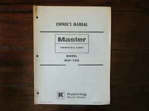 Koehring Master Model Msp 700 Submersible Pumps Owners Manual