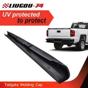Tailgate Spoiler Cap Molding Top Protector Fit For 99 07 Chevy Silverado Gmc L Fits More Than One Vehicle