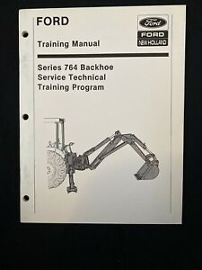 Ford New Holland Training Manual 764 Backhoe 1000