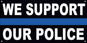 18x36 Inch We Support Our Police Vinyl Banner Sign