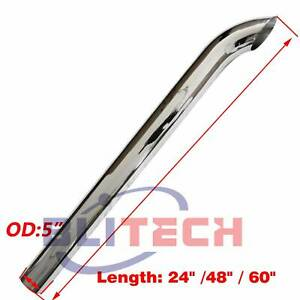 Chrome 5 Od Truck Curved Stack Pipe 24 48 60 Length Exhaust Pipe