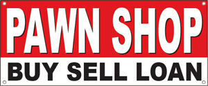 Pawn Shop Buy Sell Loan Vinyl Banner Sign Wb Multi Sizes
