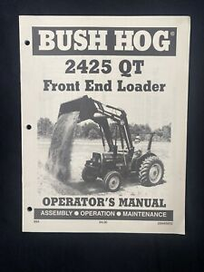 Bush Hog 2425 Front End Loader Operator s Manual 1283
