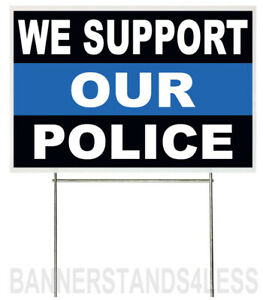 18x12 Inch We Support Our Police Yard Sign With Stake Kb1s