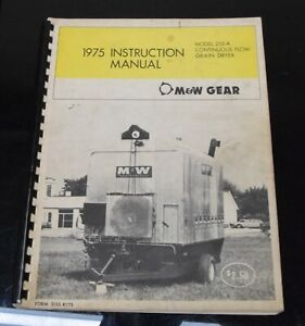 M w Gear Model 255 A Continuous Flow Grain Dryer Instruction Owners Manual