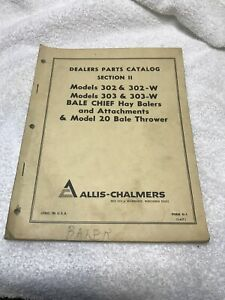Allis chalmers Bale Chief Baler 302 w 303 w Model 20 Dealer Parts Catalog Manual