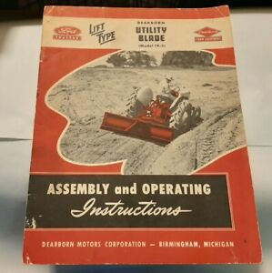 Ford Tractor Dearborn Utility Blade 19 5 Assembly Operating Instructions
