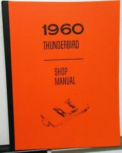 1960 Ford Thunderbird Service Shop Manual Repair T bird New Reproduction