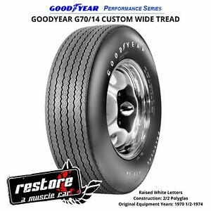 Goodyear G70 14 Wt W raised White Letters Performance Series Tires 70 1 2 74