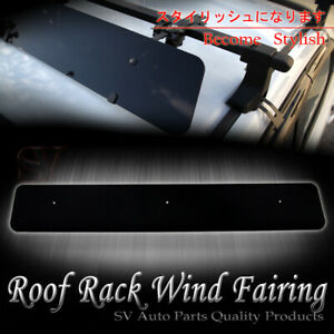 Fit Mitsubishi Roof Rack Cross Bar Noise Reduce 43 Wind Fairing Air Deflector