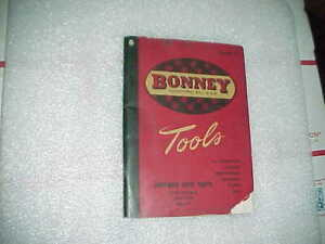 1947 Bonney Tool Catalog Book Auto Body Hammer Dolly Dollies Spoon File Wrench