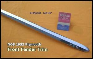 Nos 1953 Plymouth Left Front Fender Moulding Cranbrook Belvedere Savoy Suburban