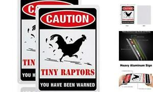 Caution Tiny Raptors Sign 7x10 Inches Aluminum Funny Chicken Coop Signs 2 Pack