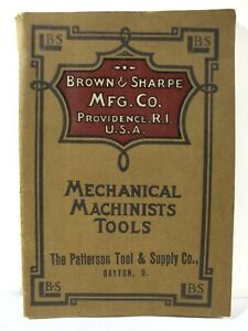 Early Brown Sharpe Mfg Co 1907 Catalog No 109 Mechanical Machinists Tools