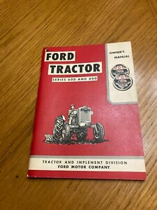 Ford 600 800 Series Tractor Owners Operators Manual Copyright 1955 se 6085 a