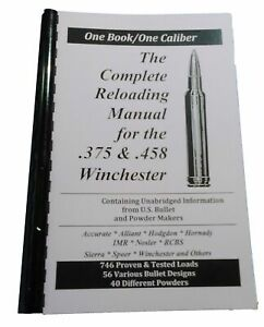 Loadbooks .375 amp; .458 Winchester The Complete Reloading Manual $19.99