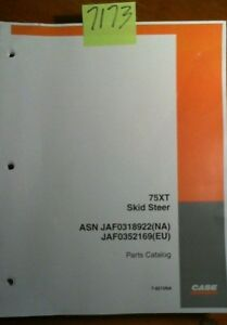 Case 75xt Skid Steer Asn Jaf0318922 na Jaf0352169 eu Parts Catalog Manual 9 02