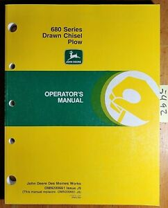 John Deere 680 Series Drawn Chisel Plow Owner Operator Manual Omn200661 J9 10 99