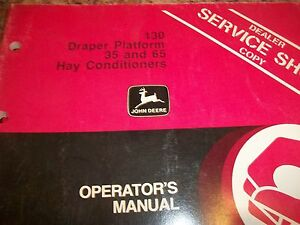John Deere Operator s Manual 130 Draper Platform 35 And 65 Hay Conditioners