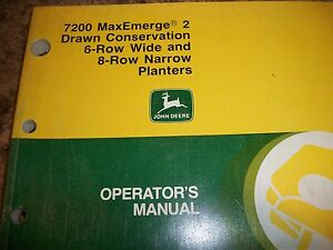 John Deere Operator s Manual 7200 Maxemerge 2 Drawn Conservation 6 8 Row Planter