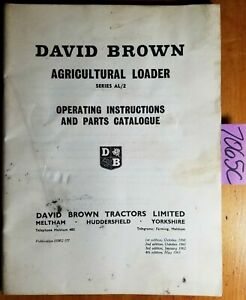 David Brown Agricultural Loader Series Al 2 Operating Parts Catalogue Manual
