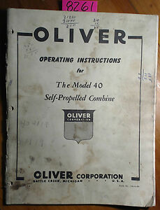 Oliver 40 Self propelled Combine Operating Instructions Owner s Operator Manual