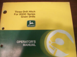John Deere Tractor Operator s Manual 3 drill Hitch For 8000 Series Grain Drills