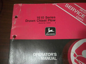 John Deere Operator s Manual 1610 Series Drawn Chisel Plow Issue H3