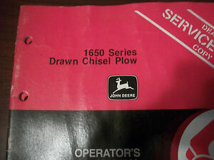 John Deere Operator s Manual 1650 Series Drawn Chisel Plow Issue J0