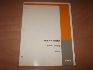 Case 480b Ck Tractor Parts Manual Factory Oem B1195
