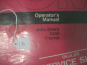 John Deere Tractor Operator s Manual 2240 Tractor Issue H5