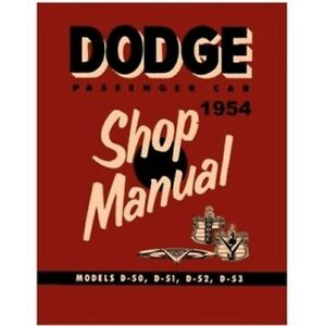 Factory Shop Service Manual For 1954 Dodge Passenger Cars