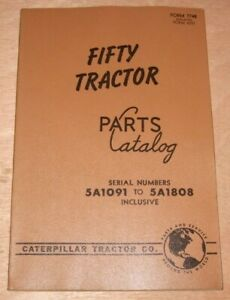 Cat Caterpillar Fifty Tractor Parts Manual S n 5a1091 To 5a1808