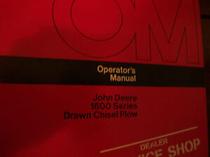 John Deere Operator s Manual 1600 Series Drawn Chisel Plow Issue H2
