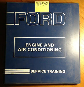 Ford Agricultural Industrial Engine Air Conditioning Service Training Manual