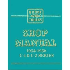 Factory Shop Service Manual For 1954 1956 Dodge C series Trucks