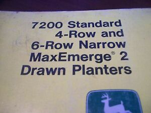 John Deere Operator s Manual 7200 Std 4row 6row Maxemerge 2 Drawn Planters