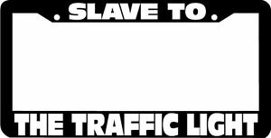 Slave To The Traffic Light Phish Funny License Plate Frame