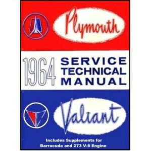 Factory Shop Service Manual For 1964 Plymouth A Body B Body
