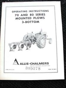 Allis Chalmers D 14 D 15 D 17 Tractor 70 80 Series 3 Bottom Plow Operator Manual