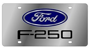 New Ford F 250 Blue Logo Stainless Steel License Plate