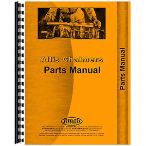 Parts Manual Made For Allis Chalmers Ac Crawler Model Hd11fc