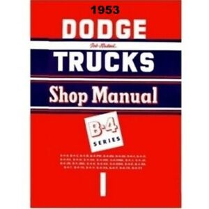 Factory Shop Service Manual For 1953 Dodge B series Trucks