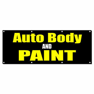 Auto Body And Paint Car Body Shop Repair Sign Banner 4 X 2 W 4 Grommets